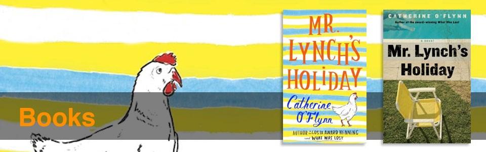 Mr Lynch's Holiday by Catherine O'Flynn